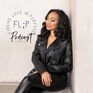 FL;P Finding Love In Purpose Podcast