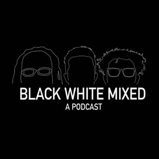 Black, White, & Mixed