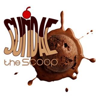 Sundae the Scoop