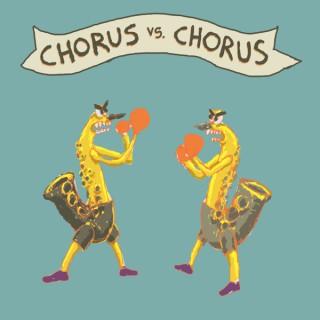 Chorus Vs. Chorus