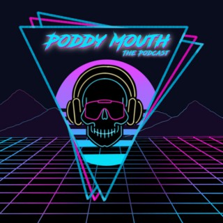 Poddy Mouth The Podcast