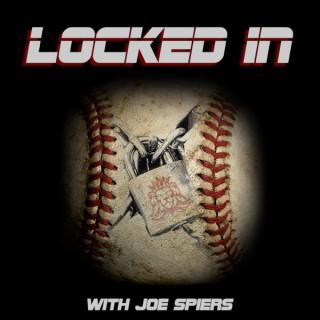 Locked In: The Baseball Podcast