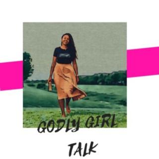 Godly Girl Talk