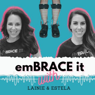 EmBRACE IT With Lainie & Estela - Look Good + Feel Good = Living Your Best Life With Disabilities