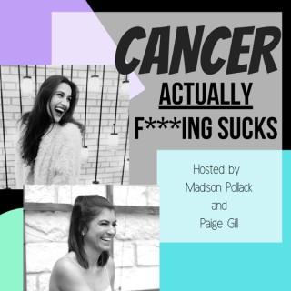 Cancer Actually F***ing Sucks