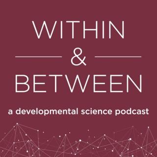 Within & Between