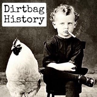 Dirtbag History