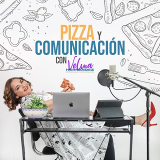 Pizza y Comunicación