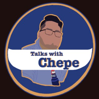 Talks with Chepe
