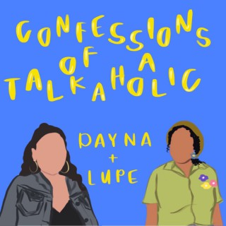 Confessions of a Talkaholic