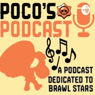 Poco's Podcast: A Brawl Stars Podcast