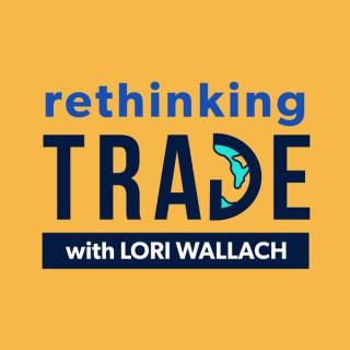 Rethinking Trade with Lori Wallach