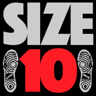 Size 10 Podcast with Bjorn & Nick