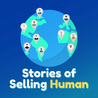 Stories of Selling Human