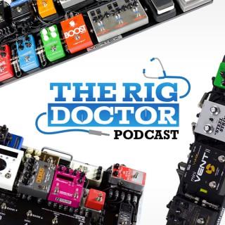 Rig Doctor Podcast: Tone Tips, Pedalboard Tricks, & Easy DIY Hacks