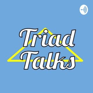 Triad Talks