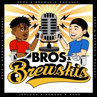 Bros and Brewskis