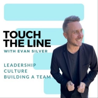 TOUCH THE LINE with Evan Silver