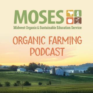 MOSES Organic Farming Podcast