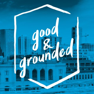 Good & Grounded