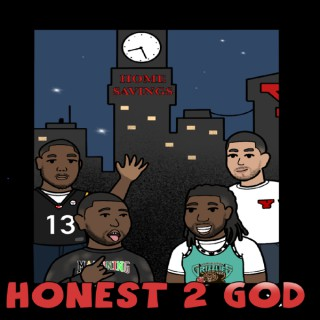 Honest 2 God Podcast