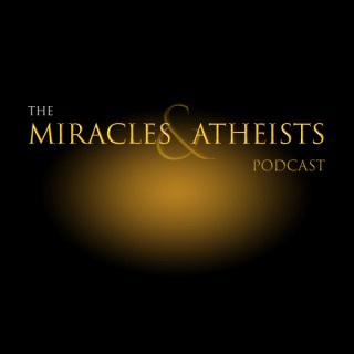 Miracles & Atheists