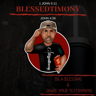 Blessedtimony, Be A Blessing And Share Your Testimony!