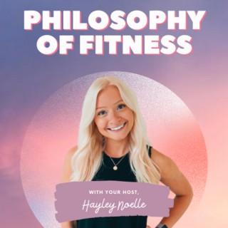 Philosophy of Fitness