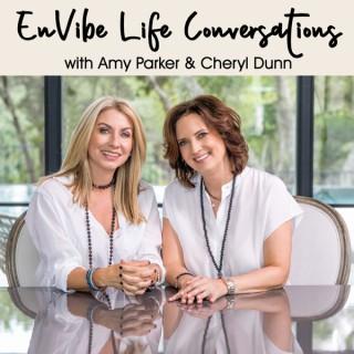EnVibe Life Conversations