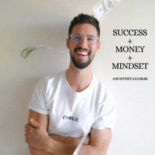 Success + Money + Mindset