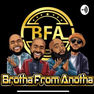 Brotha From Anotha
