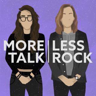 More Talk Less Rock