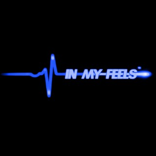 IN MY FEELS