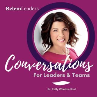 Conversations For Leaders & Teams