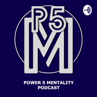 Power 5 Mentality