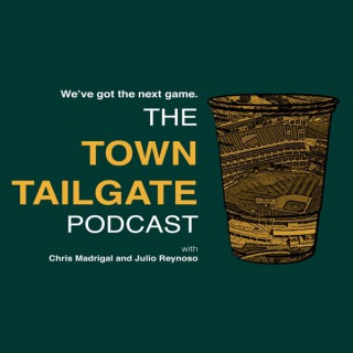 The Town Tailgate Podcast