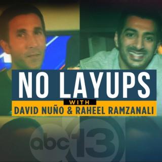 No Layups with David Nuño and Raheel Ramzanali
