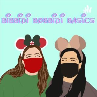 Bibbidi Bobbidi Basics