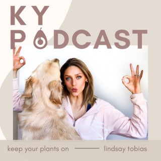 Keep Your Plants On Podcast