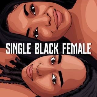 The Single Black Female