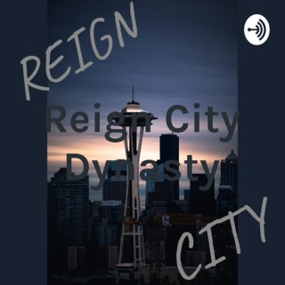 Reign City Dynasty