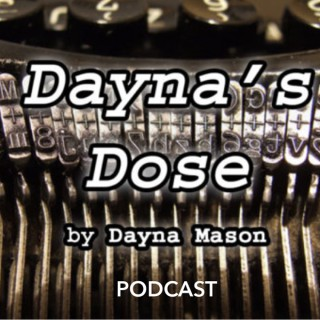 Dayna's Dose Podcast