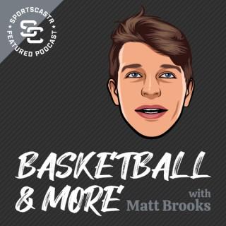 Basketball & More