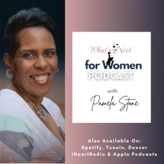 What's Next for Women Podcast