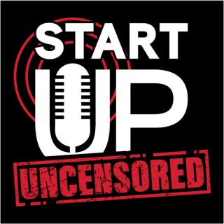 Start UP Uncensored - Dental Practice Start Up