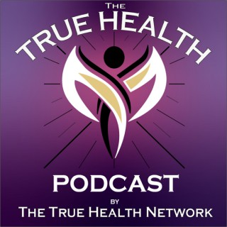 The True Health Podcast