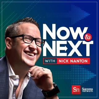 Now to Next with Nick Nanton