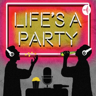 Life's A Party