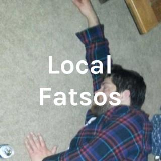 Local Fatsos