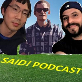 SAID! Podcast